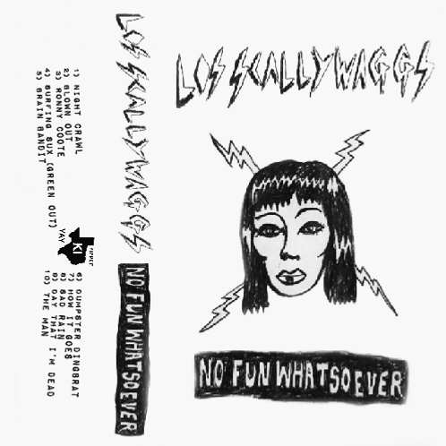 "Los Scallywaggs- ""No Fun Whatsoever"""
