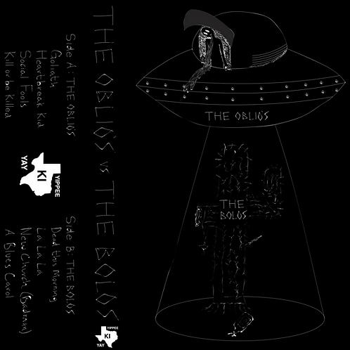 The Oblio's vs The Bolos (Split Tape)