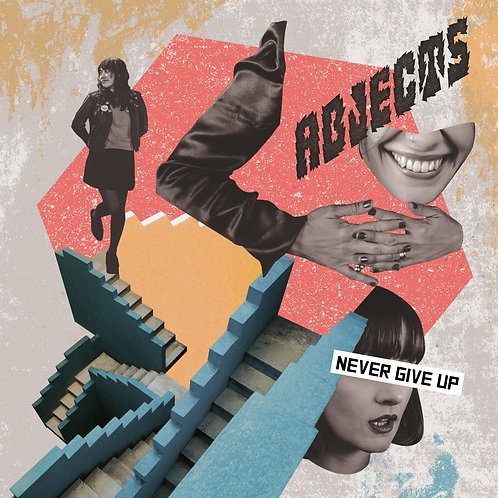 Abjects- Never Give Up