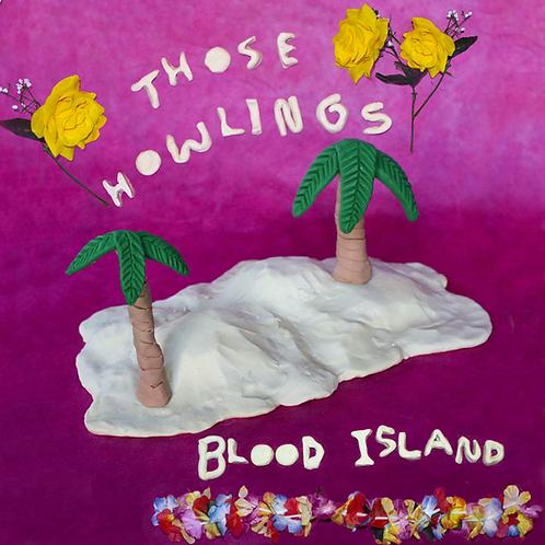 Those Howlings- Blood Island (Cassette)