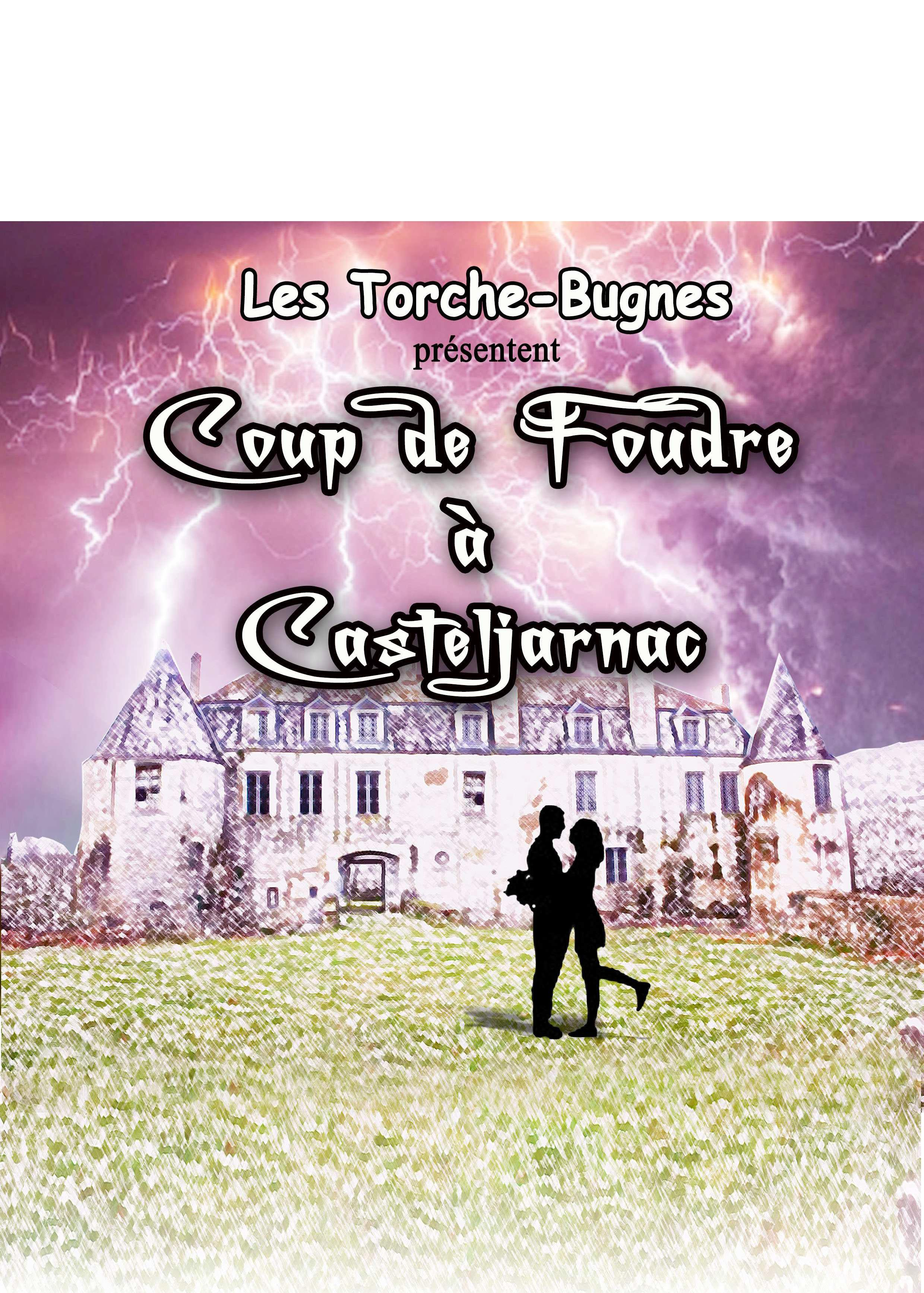 Coup de Foudre a Casteljarnac
