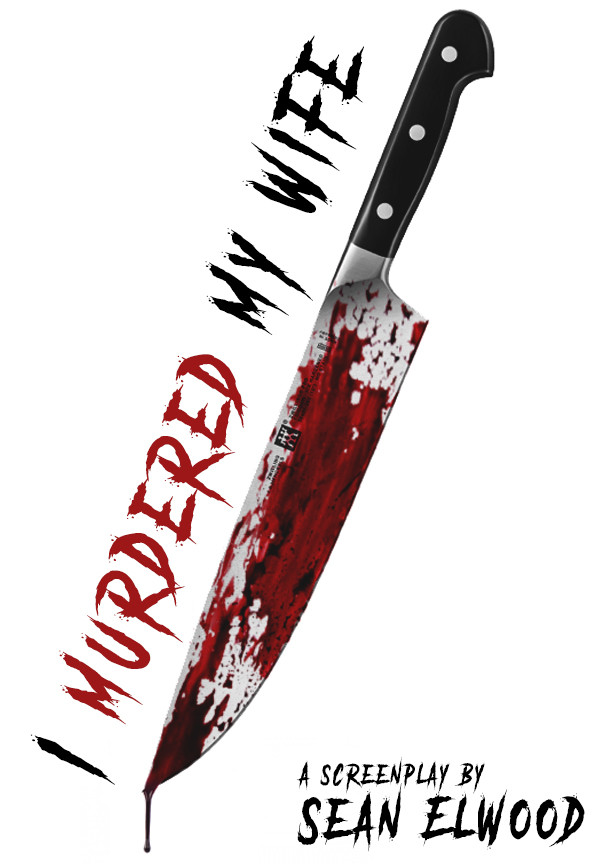 I Murdered My Wife