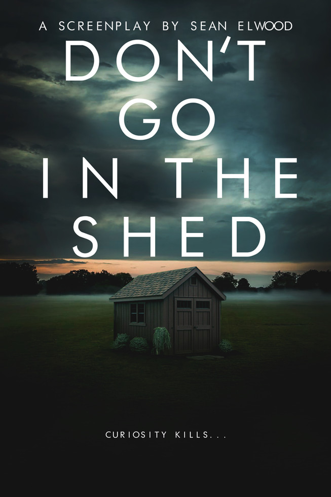 Don't Go In The Shed
