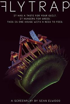 flytrap sean elwood art horror story screenplay script house death