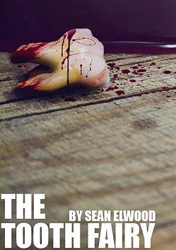 tooth fairy sean elwood art horror screenplay script monster supernatural