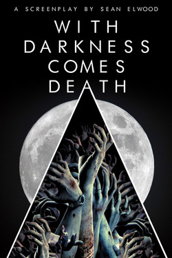 With Darkness Comes Death Poster