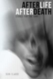 afterlife afterdeath sean elwood art short stories horror anthology ghost monster demon supernatural paranormal
