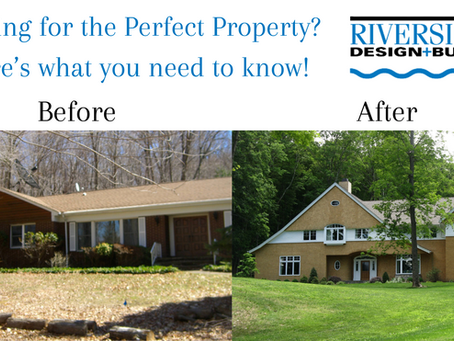 Looking for the Perfect Property? Here's what you need to know!