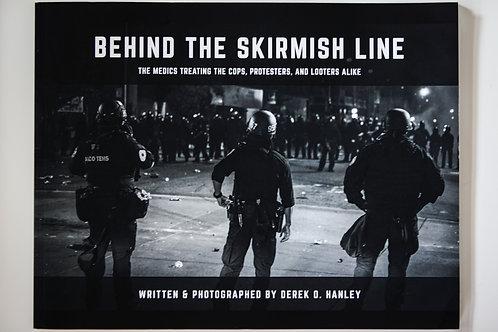 Behind the Skirmish Line - Paperback