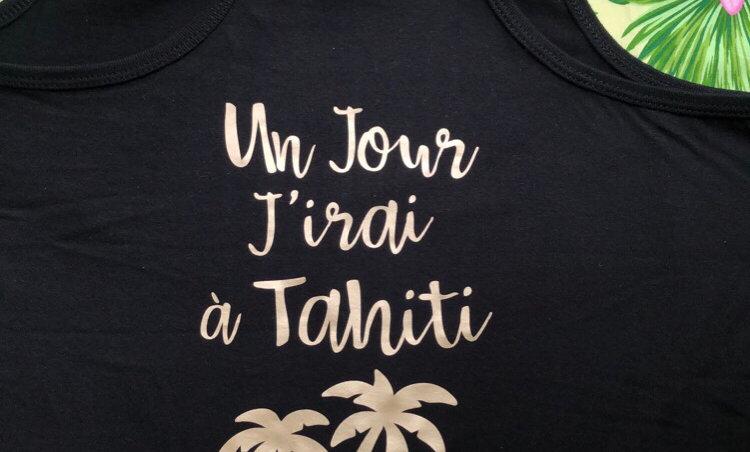 Débardeur Vahine «Un jour j'irai à Tahiti»