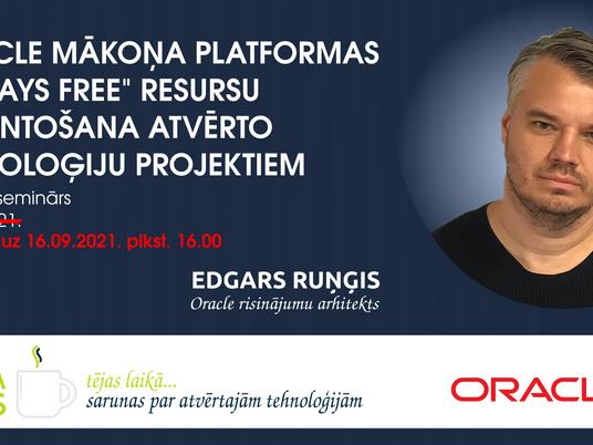"""Seminārs par Oracle mākoņa platformas """"always free"""" resursiem pārcelts uz 16.09.2021."""