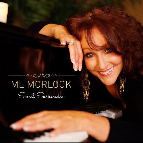 ML MORLOCK - Sweet Surrender