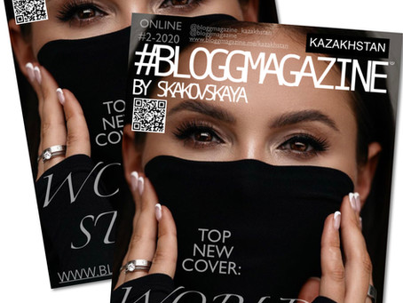 SOFIA MALOLETOVA на обложке #BLOGGMAGAZINE KAZAKHSTAN online #2