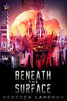 Beneath the Surface by Rebecca Langham.j