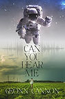 Can You Hear Me by Geonn Cannon.jpg