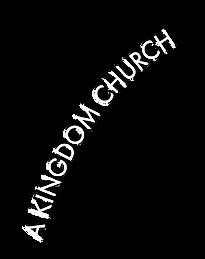 A KINGDOM CHURCH