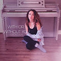 With or Without you cover art.JPG