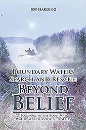 Boundary Waters Search and Rescue: Beyond Belief