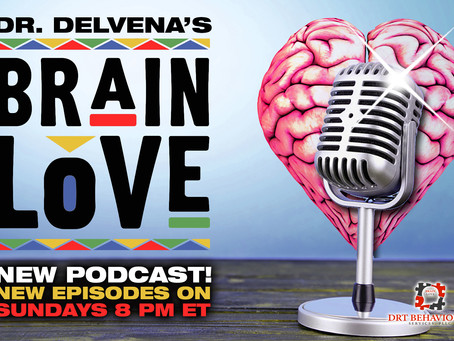 New Brain Love Podcast!
