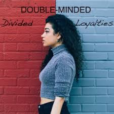 Is the Double Minded Being Exposed?