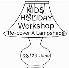RE-COVER A LAMPSHADE WORKSHOP
