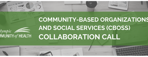 Community-Based Organizations & Social Services Collaboration Call Summary