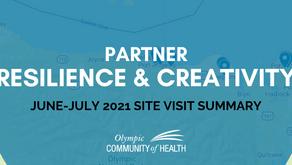 Partner Resilience & Creativity: June-July 2021 Site Visit Summary