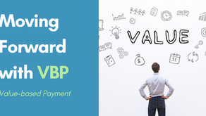 Moving Forward with Value-Based Payment