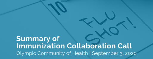 Summary of Immunization Collaboration Call