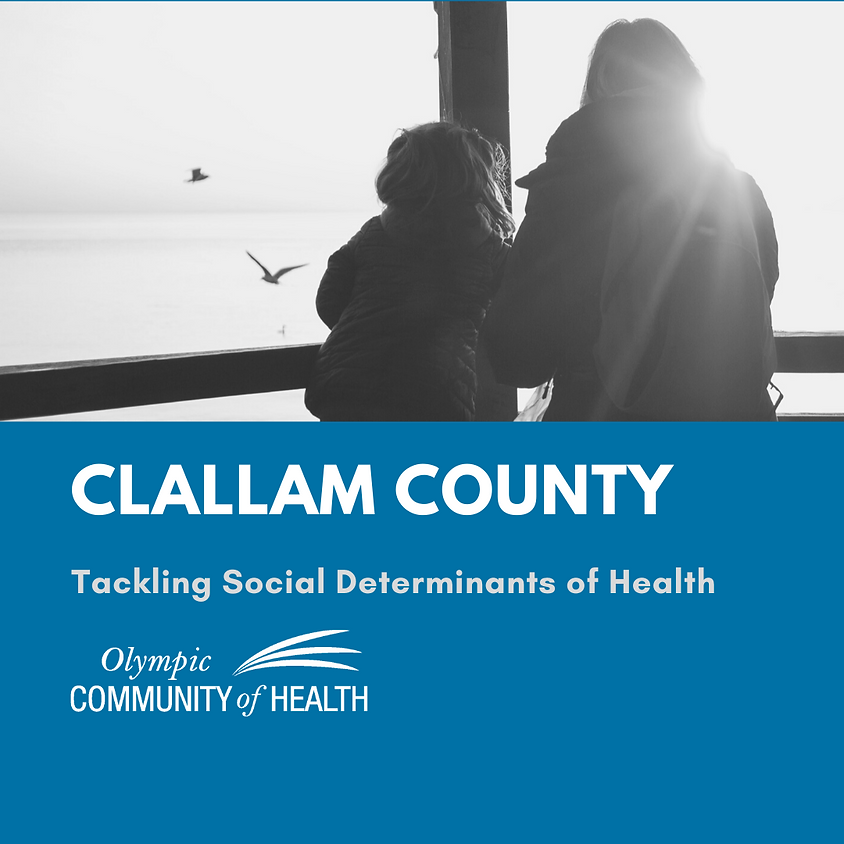 Clallam- Social Determinants of Health Convening