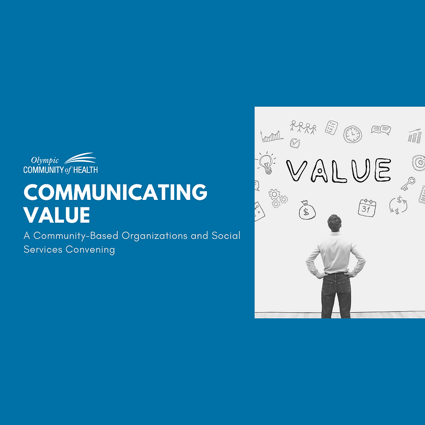 Communicating Value – A Community-Based Organizations and Social Services (CBOSS) Convening