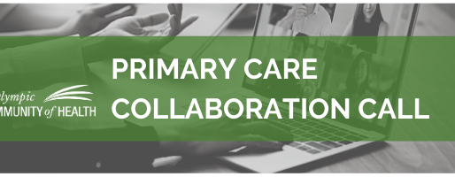 Primary Care Partners Collaboration Call Summary