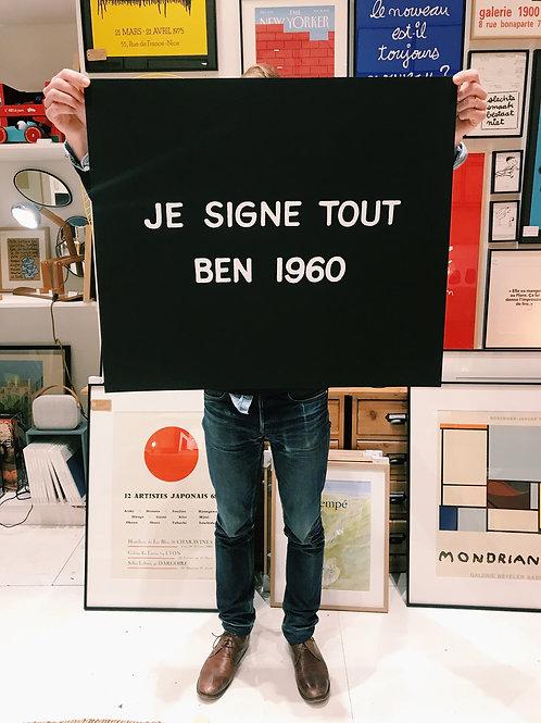 """Ben Vautier Sérigraphie """"Je signe tout"""""""