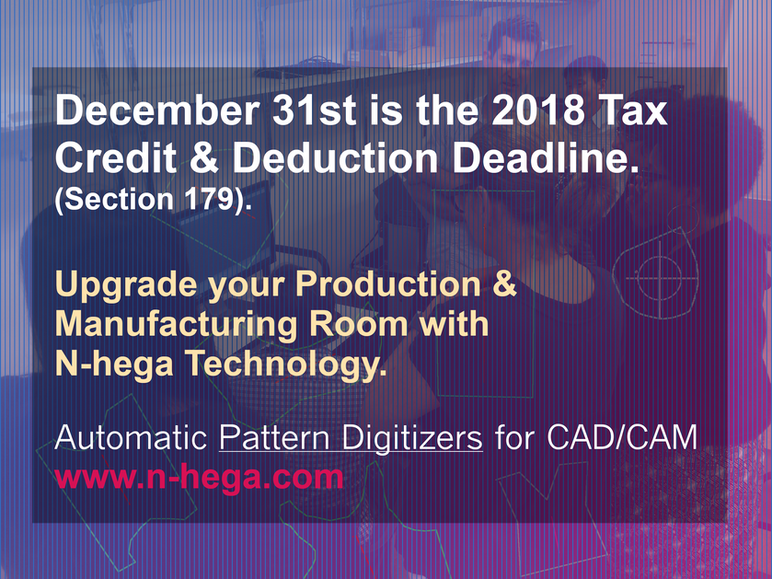 December 31st is the 2018 Tax Credit & Deduction Deadline. (Section 179). Upgrade your Productio