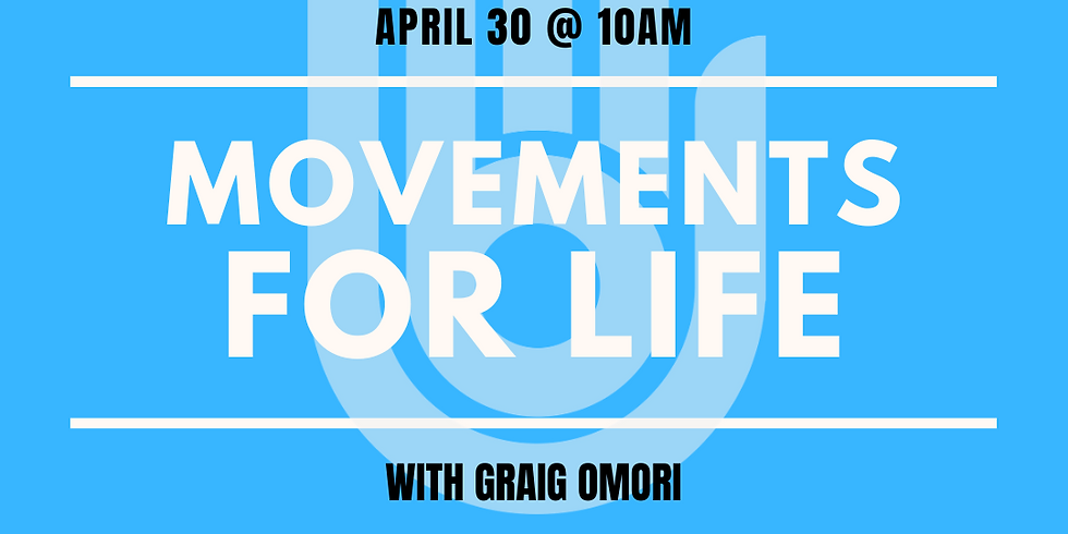 Movements for Life