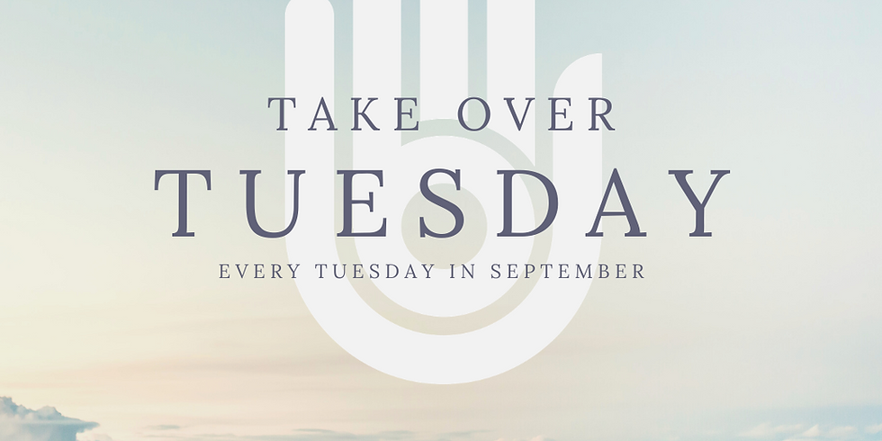 Take Over Tuesday