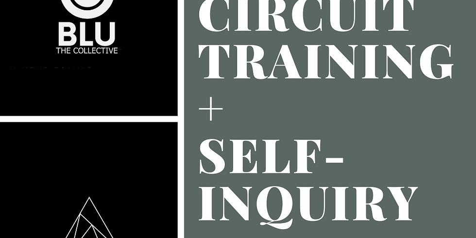 Circuit Training + Self Inquiry