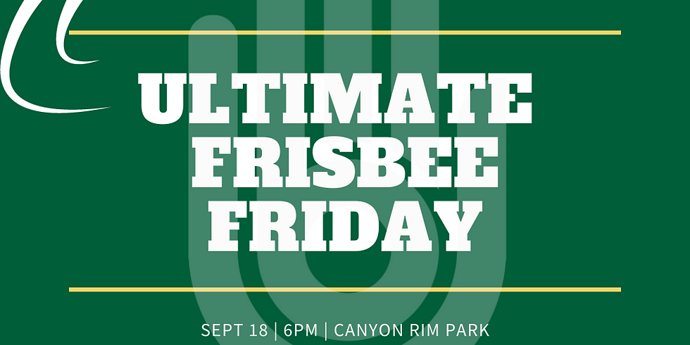 Ultimate Frisbee Friday