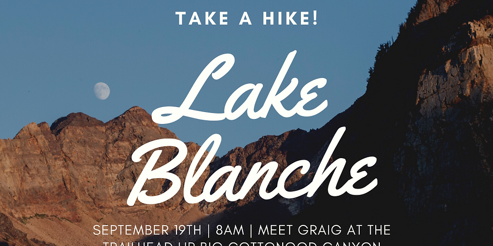 Hike - Lake Blanche