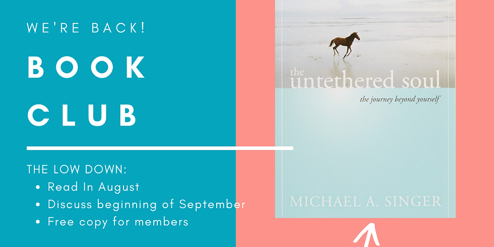 ORDER: Book Club- Untethered Soul by Michael A. Singer