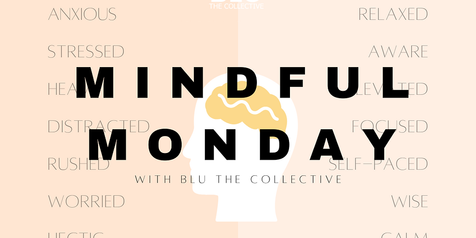 Mindful Monday - Dragonfly Wellness