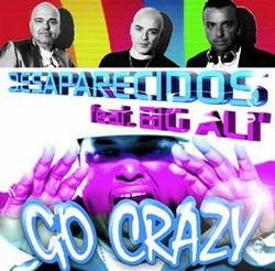 Desaparecidos Feat Big Ali - Go Crazy.jpg