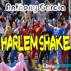 Anthony Garcia - Harlem Shake (Beatport).jpg