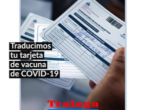Traducimos tu Tarjeta de Vacuna de COVID-19
