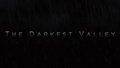 The Darkest Valley
