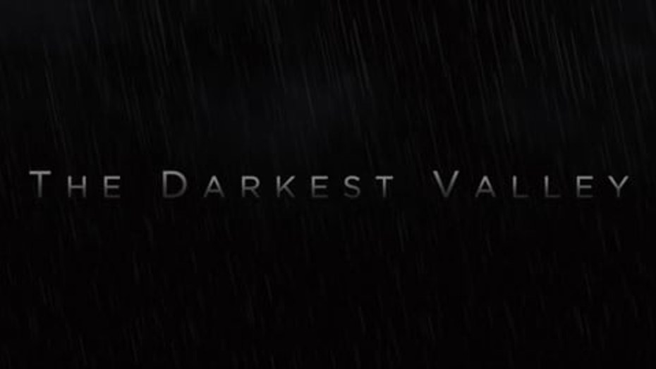 The Darkest Valley