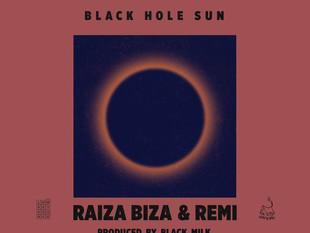Black Hole Sun by Raiza Biza & REMI produced by Black Milk