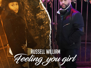Russell William - 'Feeling You Girl'