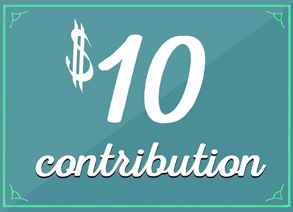 $10 tax-deductible contribution