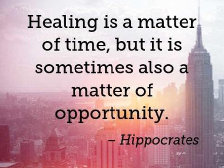 """...But healing is also a matter of opportunity"""